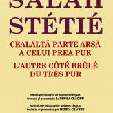 Lansarea Antologiei SALAH STÉTIÉ   L'AUTRE CÔTÉ BRÛLÉ DU TRÈS PUR  CEALALTĂ PARTE ARSĂ A CELUI PREA PUR