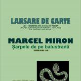 """Lansare de  carte:""""Șarpele de pe balustradă"""", autor Marcel Miron"""