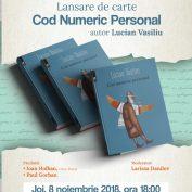 """Lansare carte:""""Cod Numeric Personal"""", autor Lucian Vasiliu"""