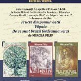 """Lansarea cărților """"Fructe din pomul vieții"""", """"Văpaia"""" și """"De ce sunt brazii totdeauna verzi"""", autor Mircea Filip"""