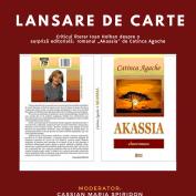 "Lansare de carte: ""Akassia"", autor Catinca Agache"